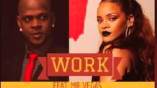Rihanna & Mr. Vegas - Work ft Drake TED SMOOTH REMIX