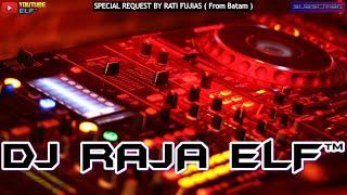 MELUKIS JANDA X SATRU 2021 DJ RAJA ELF™ REMIX BATAM ISLAND (Req By Fuji)