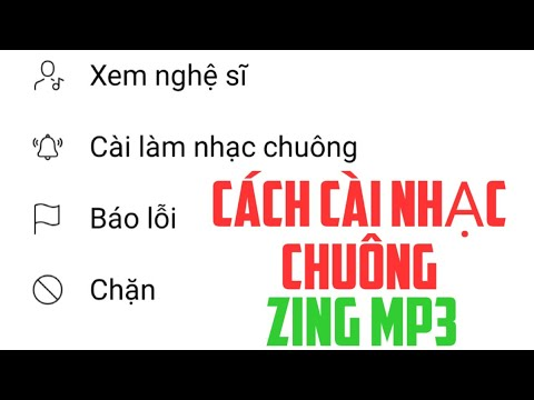 Cách cài đặt nhạc chuông điện thoại từ nhạc zing mp3