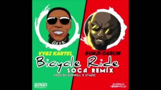 Vybz Kartel Ft Bunji Garlin - Bicycle Ride (Soca Remix) January 2016