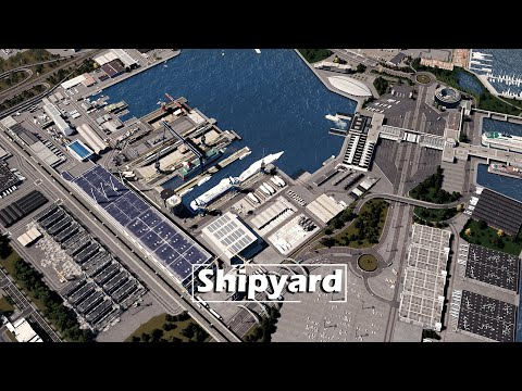 Cities Skylines: Sunset Harbor - Shipyard, Building Cruise Ships, Warehouses, Fishing Docks