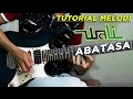 Tutorial Melodi (wali - Abatasa) Full | Detail video