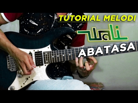 Tutorial Melodi (WALI - ABATASA) Full | Detail
