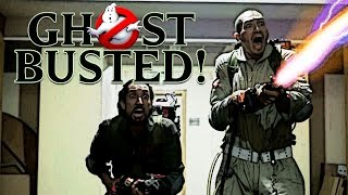 GHOSTBUSTED!!