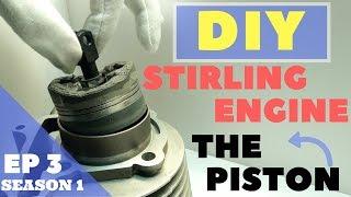 🔴[TUTO] CONSTRUIRE UN MOTEUR STIRLING : LE PISTON /  MAKE STIRLING ENGINE : THE PISTON (S1 Ep3)