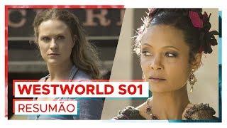 WESTWORLD | Resumão da 1ª temporada!