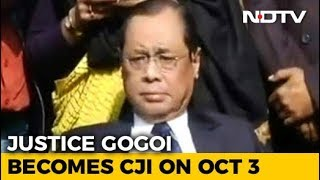 President Appoints Ranjan Gogoi Chief Justice, To Take Office On Oct 3