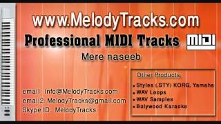 Mere naseeb mein tu hai ke nahi MIDI - www.MelodyTracks.com