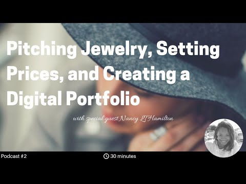 Pitching Jewelry to Galleries, Setting Prices, and Creating a Digital Jewelry Portfolio