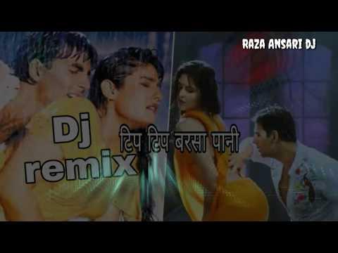 Tip Tip Barsa Pani  Hip Hop Dj Remix  Akshay Kumar  Raveena  New Dj Song  Raza Ansari Dj