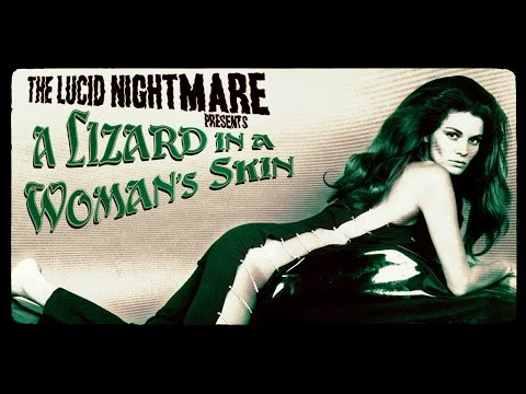 The Lucid Nightmare - A Lizard In A Woman's Skin Review