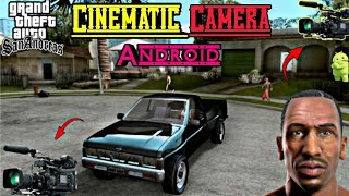 New Top 2 Cinematics Cameras For Gta Sa Android | New Camera Mod | Film Animations | Cleo Scripts