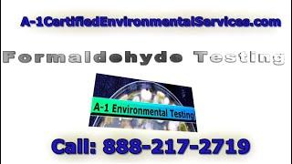 Formaldehyde Testing - San Francisco, San Jose & Sacramento