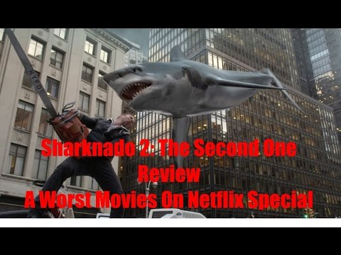 Download Sharknado 2 review A Worst Movies On Netflix Special
