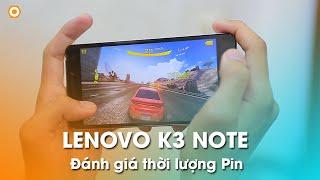 LENOVO K3 NOTE: Đánh giá thời lượng pin nổi bật trong tầm giá 3 triệu đồng