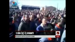 Kayseri'de 3 bin Boydak işçisi iş bıraktı