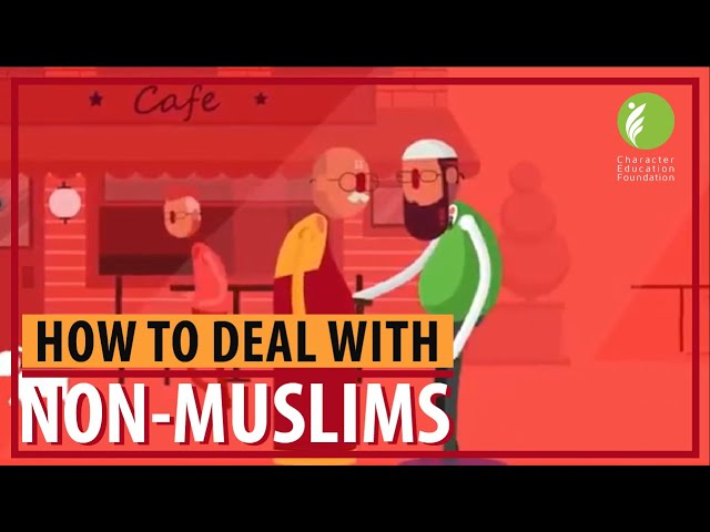 How to Deal with Non Muslims
