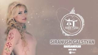Siranush Galstyan | Сирануш Галстян - Hars em gnum | Harsi erg | 2016