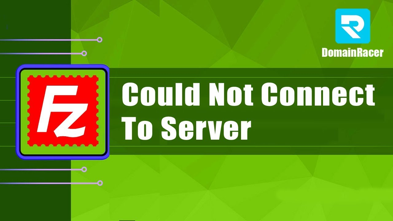 Could Not Connect To Server Filezilla Critical Error - DomainRacer