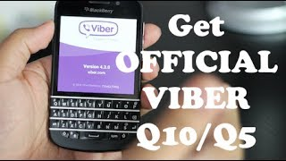 How to Install Viber 10 OFFICIAL for BlackBerry Z10/Q10/Q5/Z30/Z3/Classic/Passport/Leap