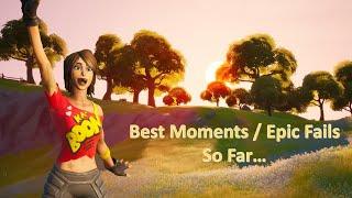 Best Moments / Epic Fails So Far #1