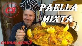 PAELLA MIXTA (CARNE & MARISCO) FACIL Y SENCILLA