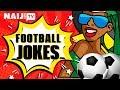 Hilarious Nigerian FootBall Jokes | Legit TV