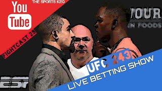 The Sports Keg - FightCast #29 (LIVE Betting UFC 243 &NCAAF Week 6)