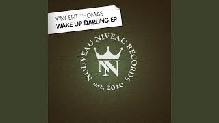 Wake Up Darling (Original Edit)