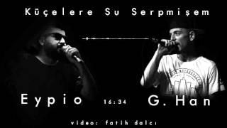EyPiO - Küçelere Su Serpmişem (Official Audio) 2011