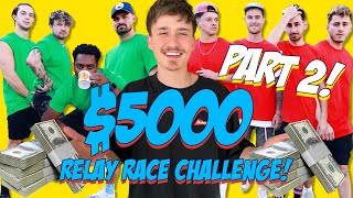 FIRST TEAM TO FINISH RELAY RACE WINS $5,000!! (PART 2)