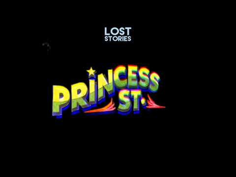 Lost Stories - Princess St.