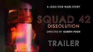 LEGO STAR WARS: SQUAD 42 - Dissolution Trailer (2018)