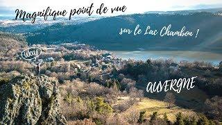 AUVERGNE : Magnifique point de vue sur le Lac Chambon !
