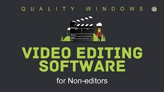 Quality Windows Video Editing Software for non-editors: Wondershare Filmora