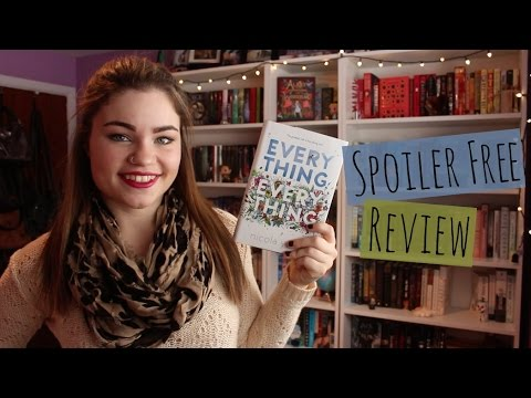 Everything, Everything by Nicola Yoon | Spoiler Free Review