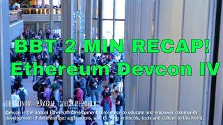 Ethereum Devcon IV - Bitsbetrippin recap VLOG in two minutes!