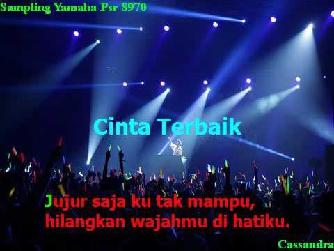 Karaoke lirik Cinta Terbaik Sampling Yamaha Psr S970