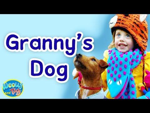 Woolly and Tig - Granny's Dog | Animal Fun