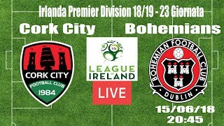 🔴cork city - bohemians live stream (ita)🔴