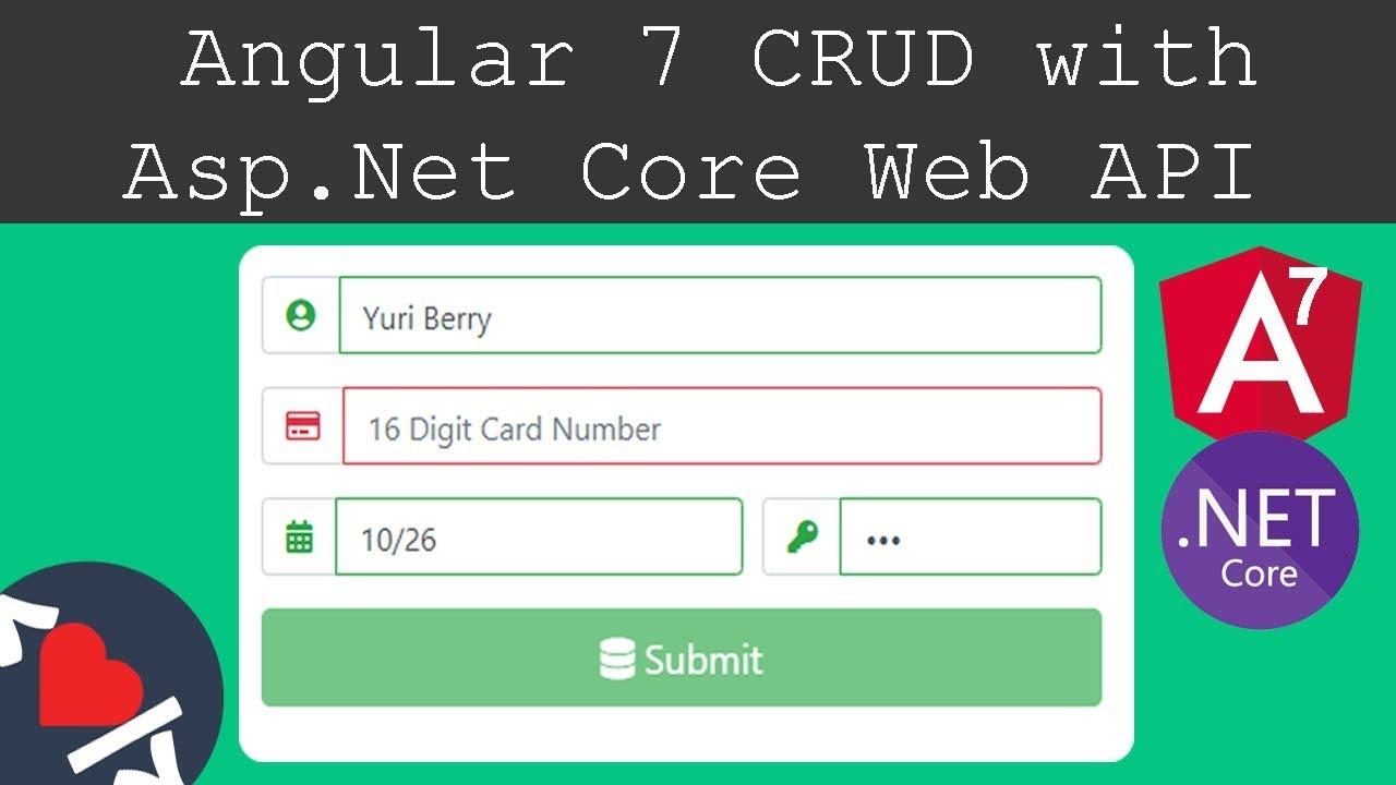 Asp Net Core Web API and Angular 7 CRUD