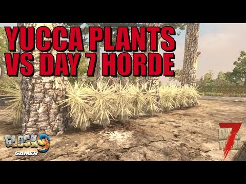 7 Days To Die - Can Yucca Plants Stop the Horde? (Day 7)