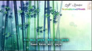Koi mil gaya karaoke no vocal