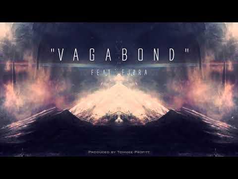 """""""Vagabond"""" (feat. FJØRA) // Produced by Tommee Profitt"""