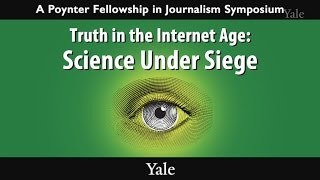 Truth in the Internet Age: Science Under Siege thumbnail