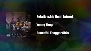 Young Thug Relationship Feat. Future [Best Clean Edit] Clean Nation