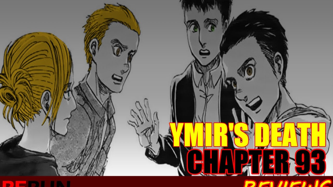 Ymirs Death Reiners Guilt Attack On Titan Chapter 93 Review Youtube