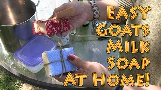 how to make goats milk soap easy at home big family homestead