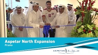 Aspire Zone opens Aspetar North Expansion to offer wider Medical Services for Athletes.