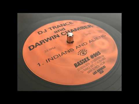 DJ Trance & Darwin Chamber - Indians And Aliens